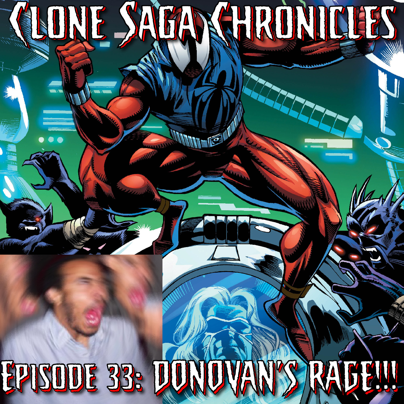 CSC Episode 33: Donovan's RAGE! (Scarlet Spider Unlimited 1, Cover date November 1995)