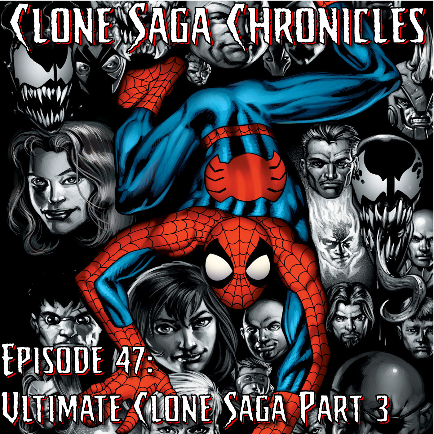 CSC Episode 47: Ultimate Clone Saga Part 3