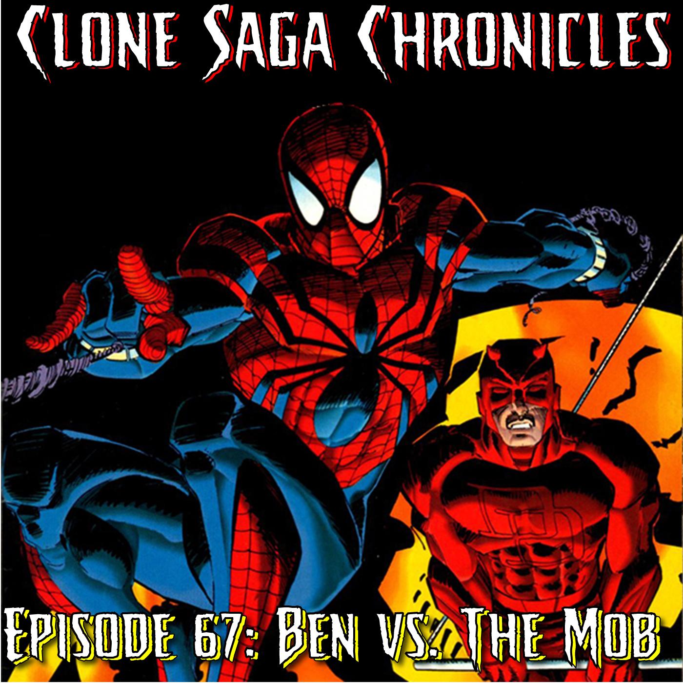 CSC Episode 67: Ben vs. the Mob