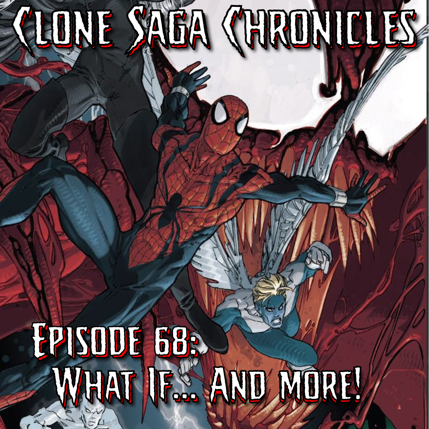 CSC Episode 68: What IF?!…. And More!