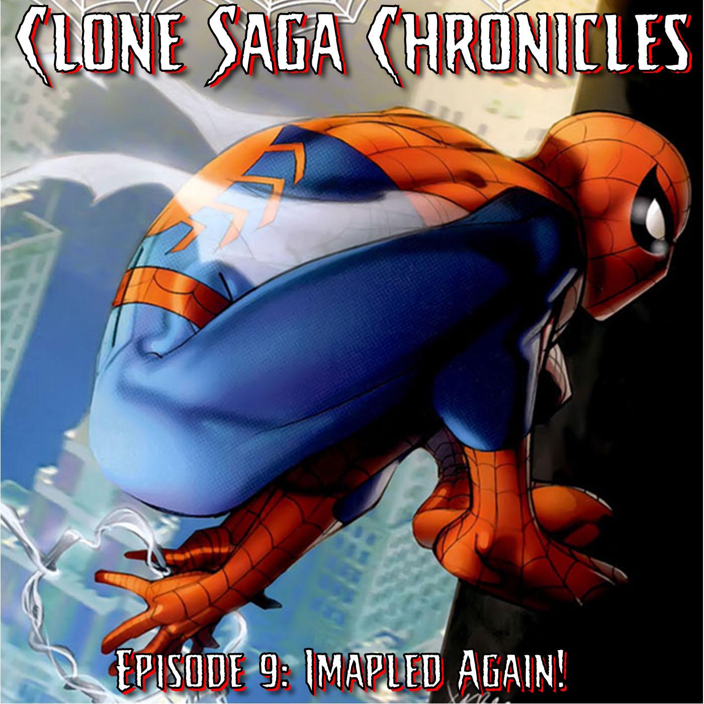 Episode 9: Clone Saga #5 (of 6) & Web of Spider-Man #1