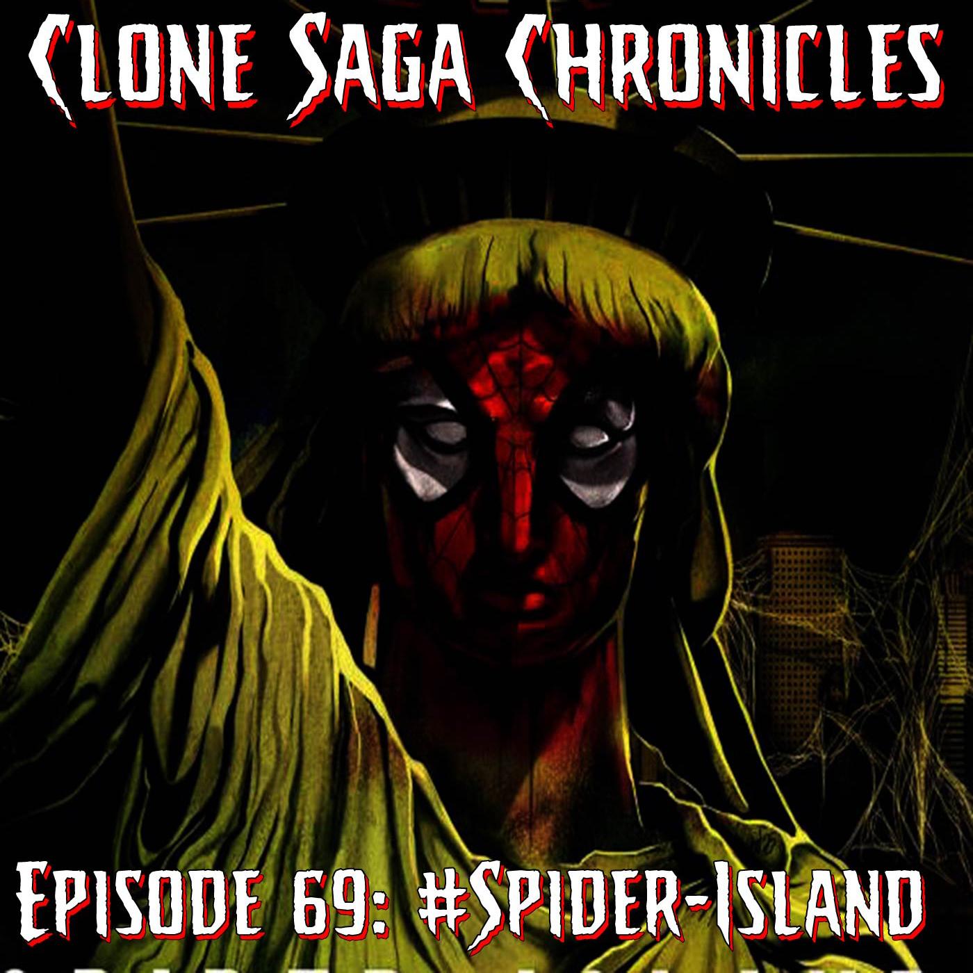 CSC Episode 69: #Spider-Island