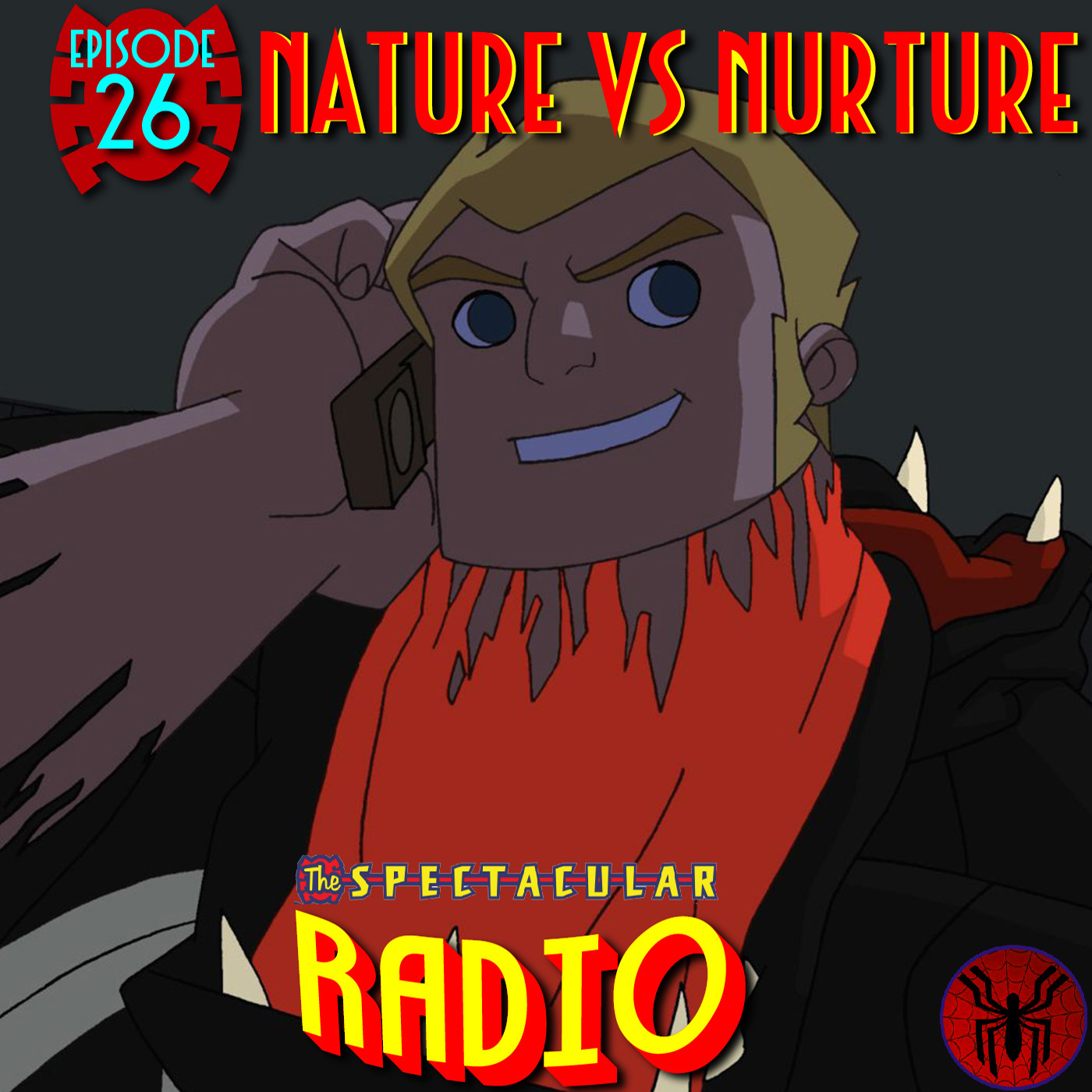 "Spectacular Radio Episode 26: ""Nature vs Nurture"" Fan Panel"