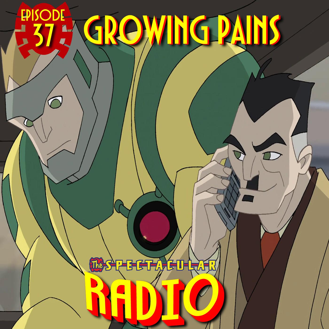 "Spectacular Radio Episode 37: ""Growing Pains"" With Greg Weisman & Daran Norris"
