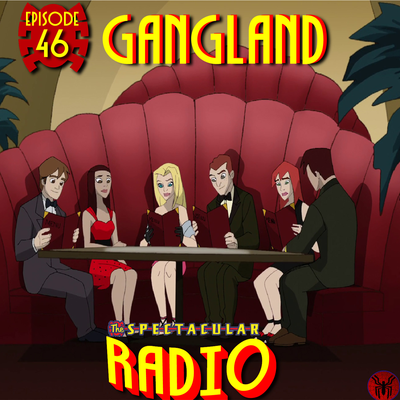 "Spectacular Radio Episode 46: ""Gangland"" Fan-Panel"