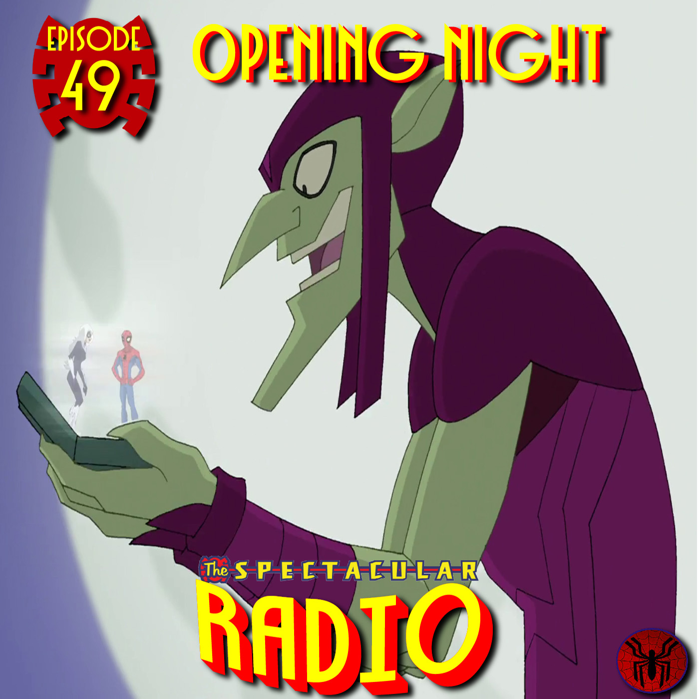 "Spectacular Radio Episode 49: ""Opening Night"" With Greg Weisman and Jennifer L. Anderson"