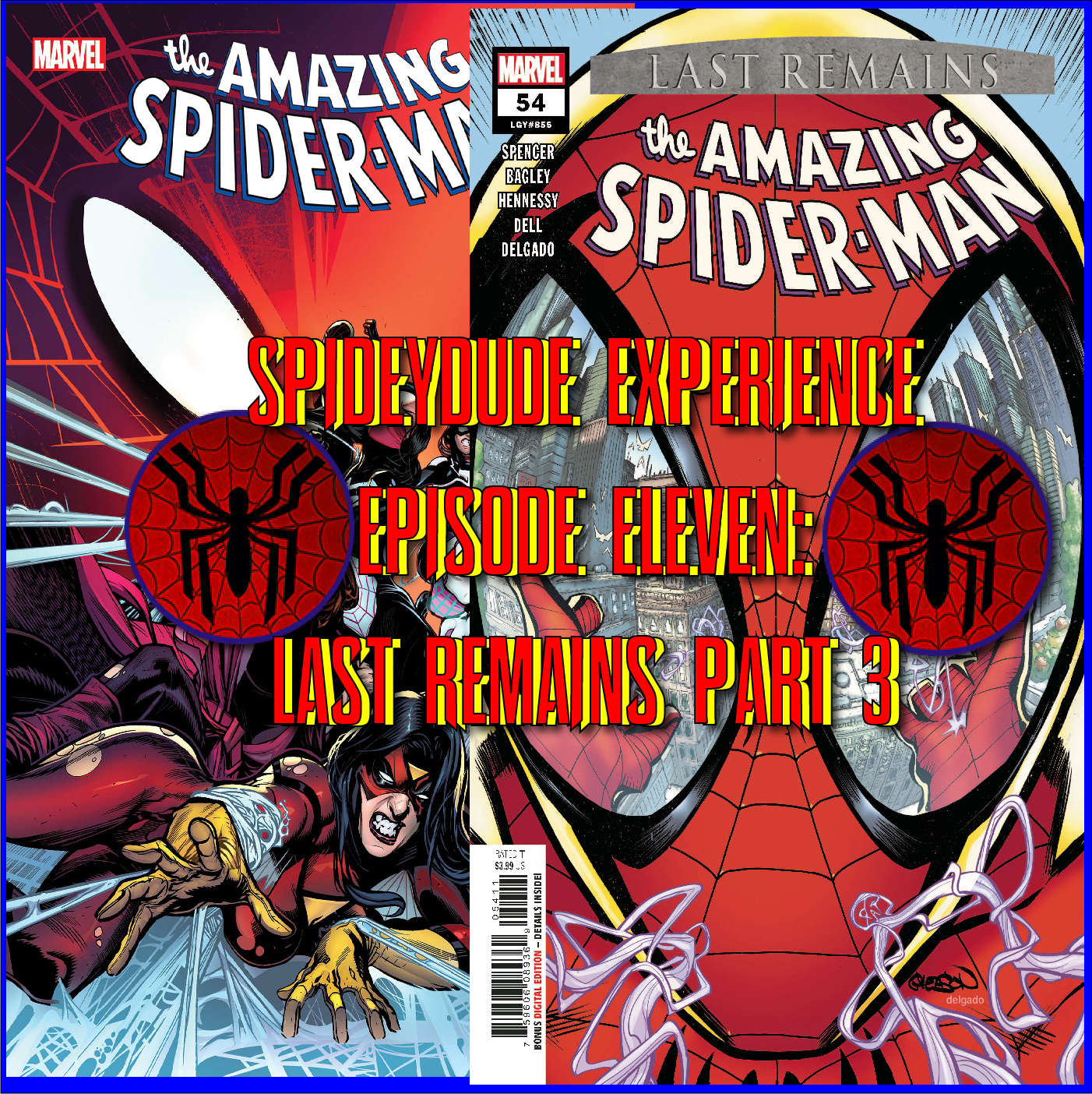 Spideydude Experience Episode 11: Last Remains Part 3
