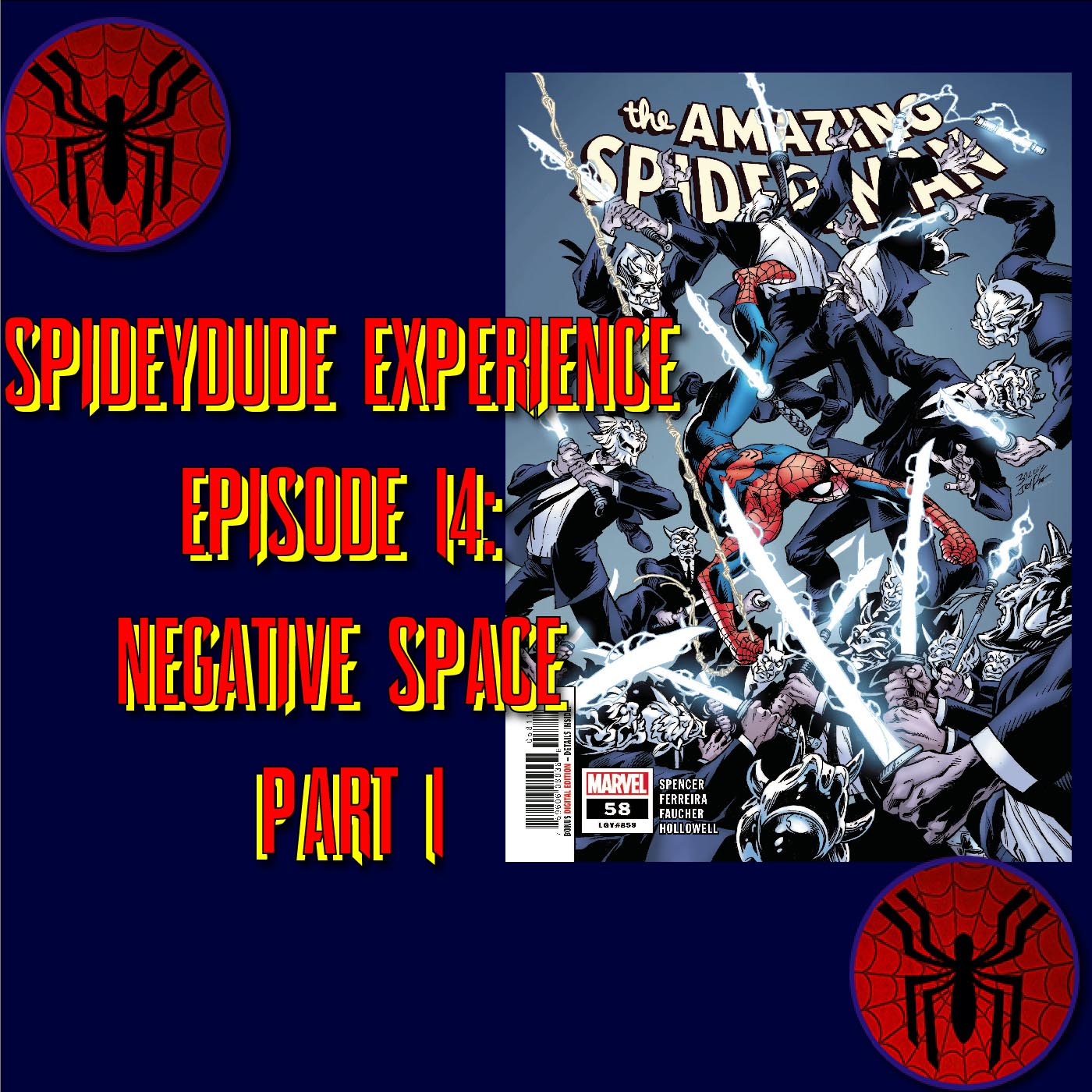 "Spidey-Dude Experience Episode 14: ASM 859 ""Negative Space Part 1"""