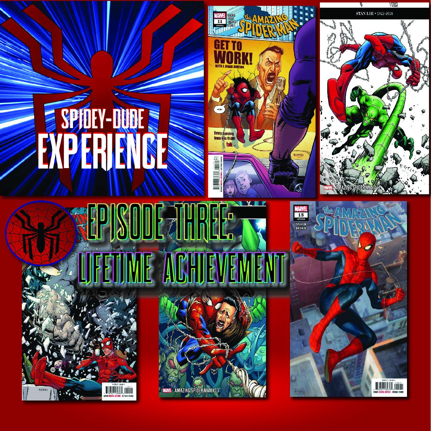 Spideydude Experience Episode 3: Lifetime Achievement (ASM 812-816)