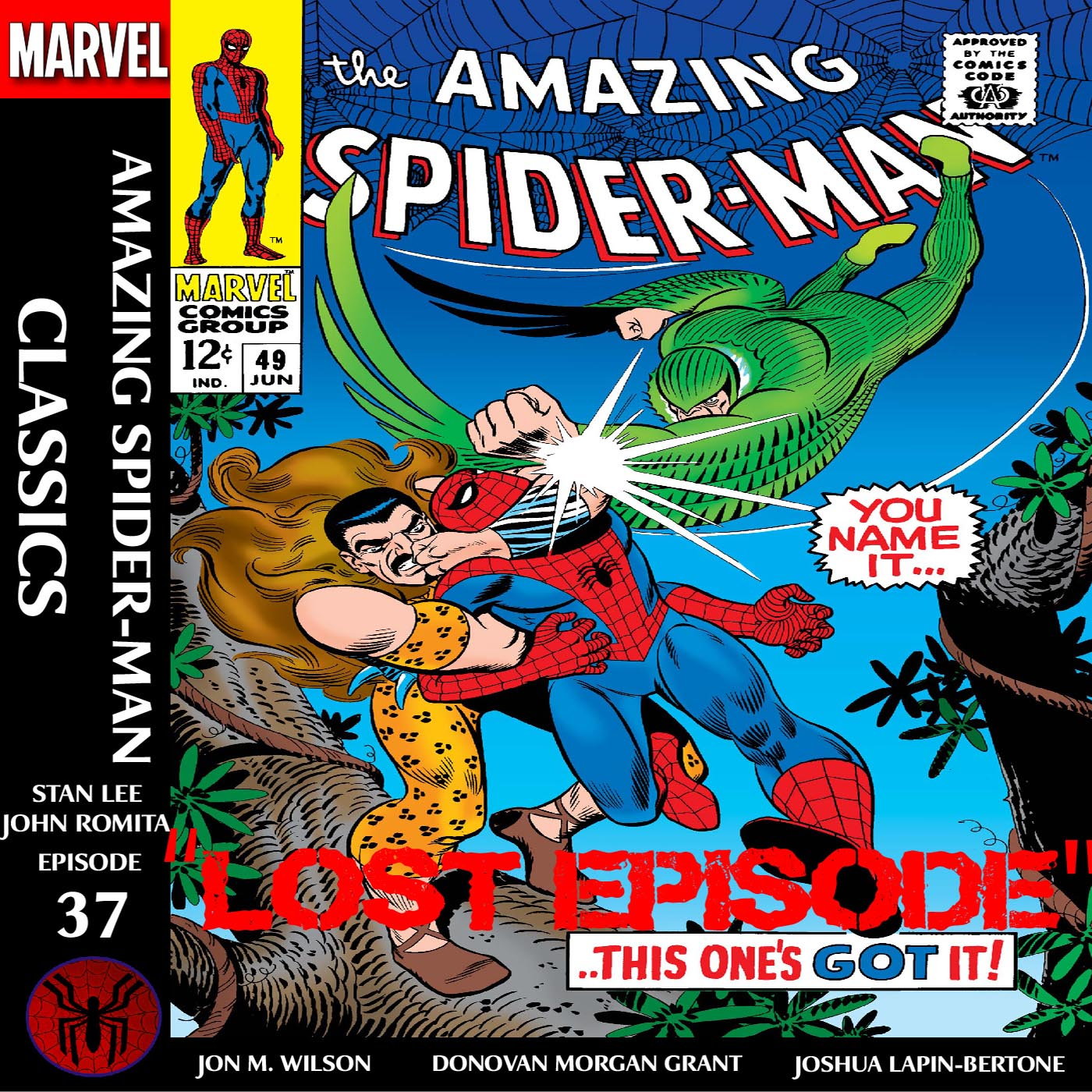 "Amazing Spider-Man Classics Episode 37: ASM 49 ""Lost Episode"""