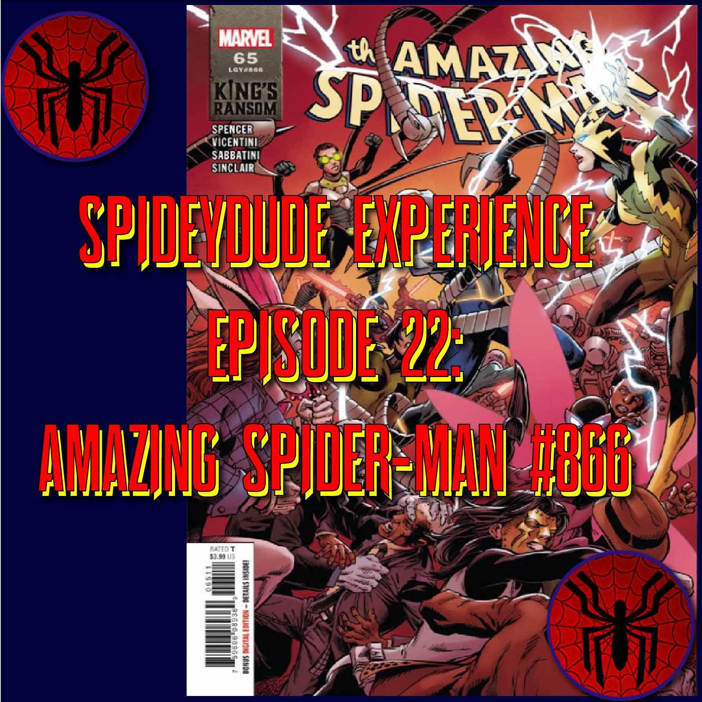 Spideydude Experience Episode 22: ASM 866 Audio Edition