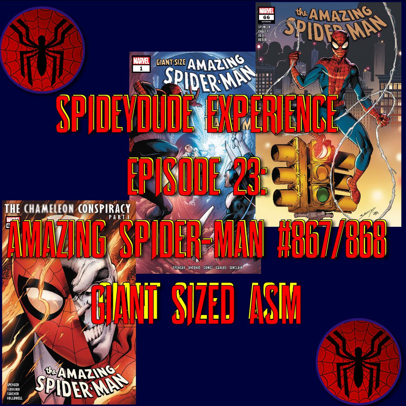 SPIDEYDUDE EXPERIENCE EPISODE 23: KINGS RANSOM Finale, ASM 867 & 868